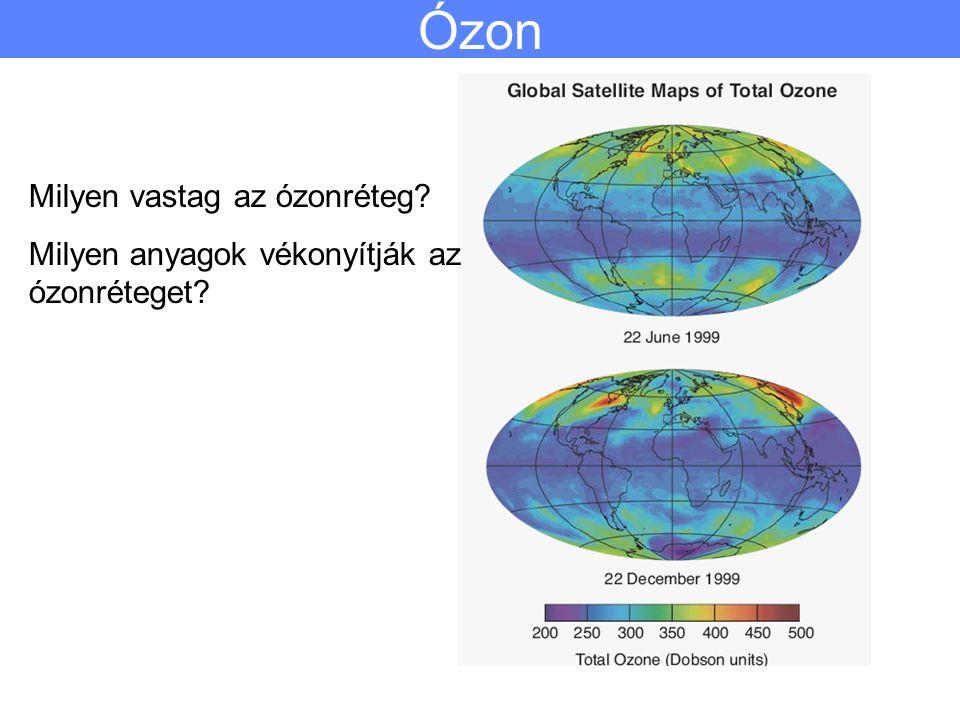 Ózon Milyen vastag az ózonréteg