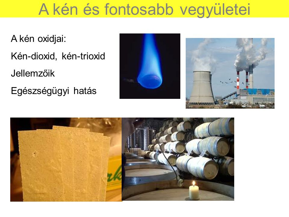 A kén és fontosabb vegyületei