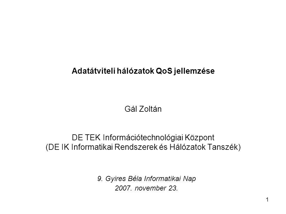 9. Gyires Béla Informatikai Nap 2007. november 23.
