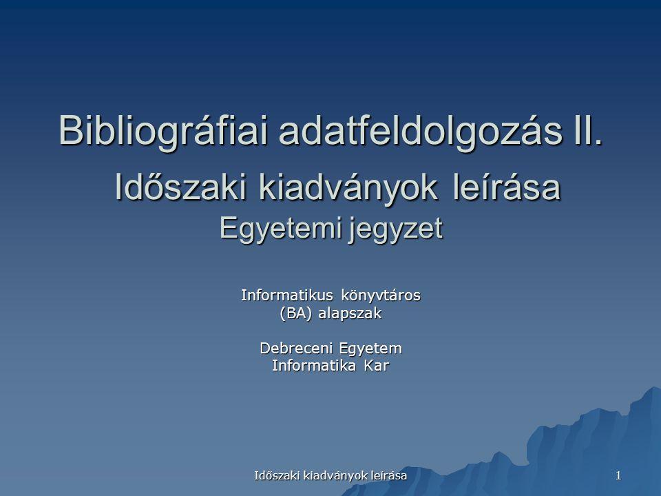 Bibliográfiai adatfeldolgozás II