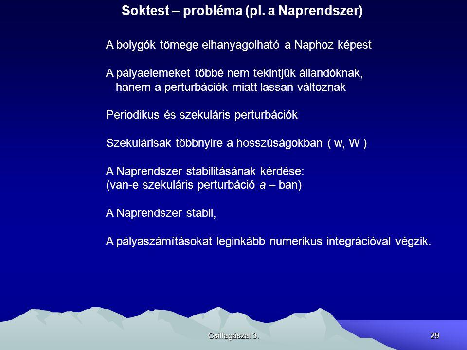Soktest – probléma (pl. a Naprendszer)