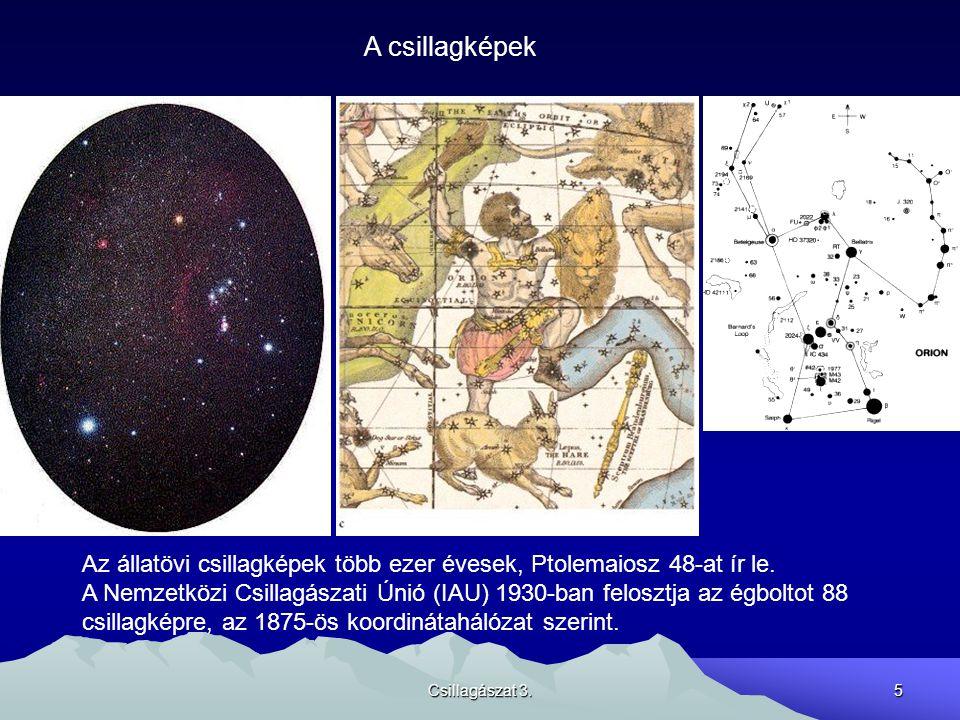 A csillagképek Az állatövi csillagképek több ezer évesek, Ptolemaiosz 48-at ír le.