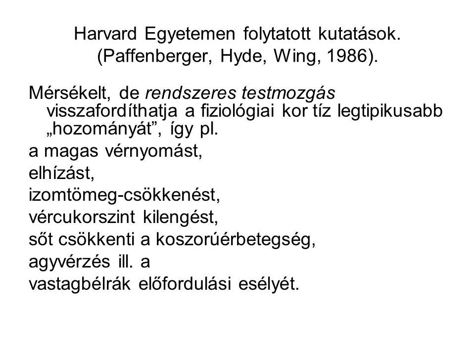 Harvard Egyetemen folytatott kutatások
