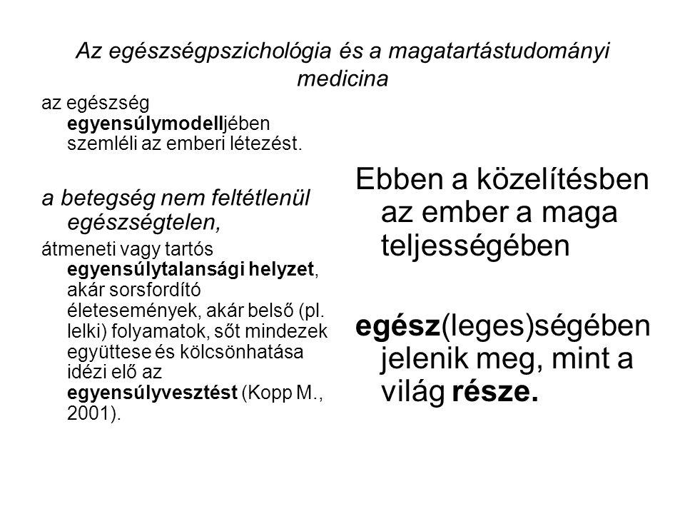 Az egészségpszichológia és a magatartástudományi medicina