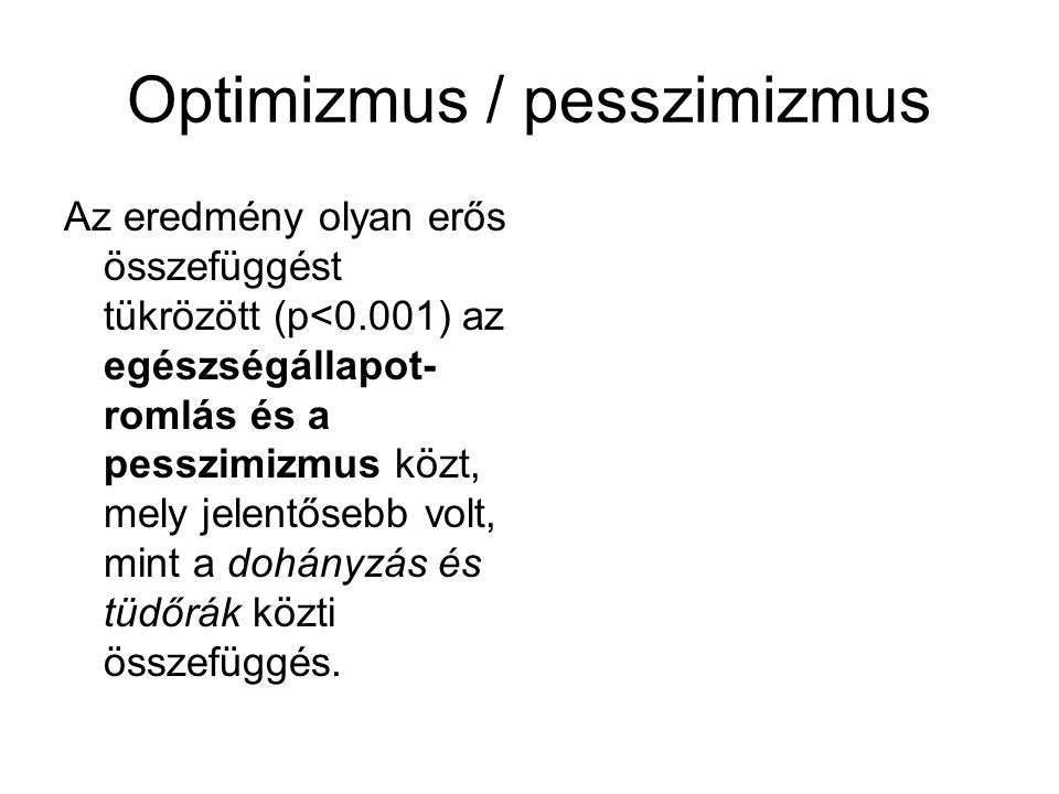 Optimizmus / pesszimizmus