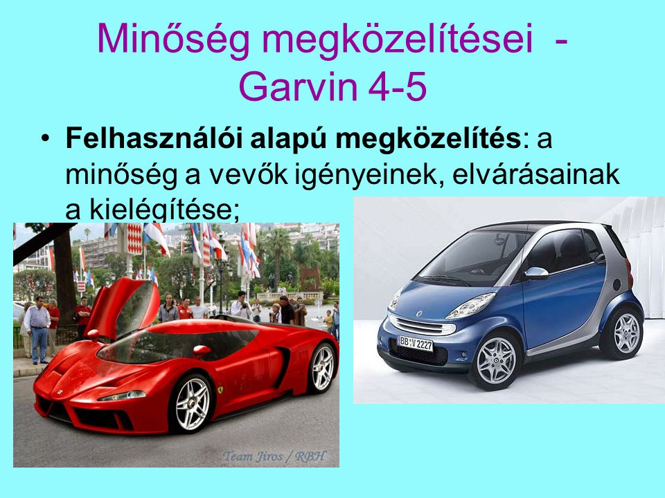 Minőség megközelítései - Garvin 4-5