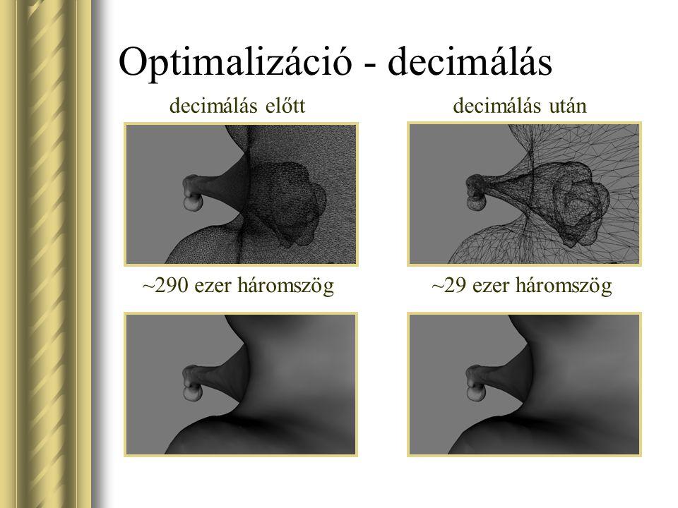 Optimalizáció - decimálás