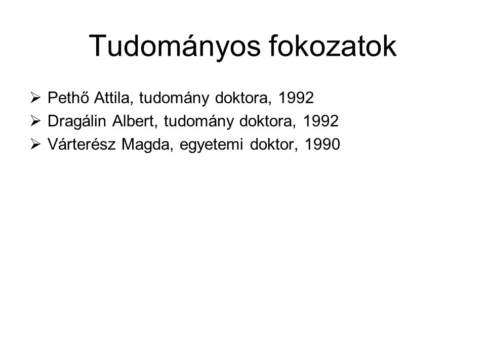 Tudományos fokozatok Pethő Attila, tudomány doktora, 1992