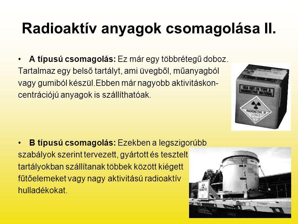 Radioaktív anyagok csomagolása II.