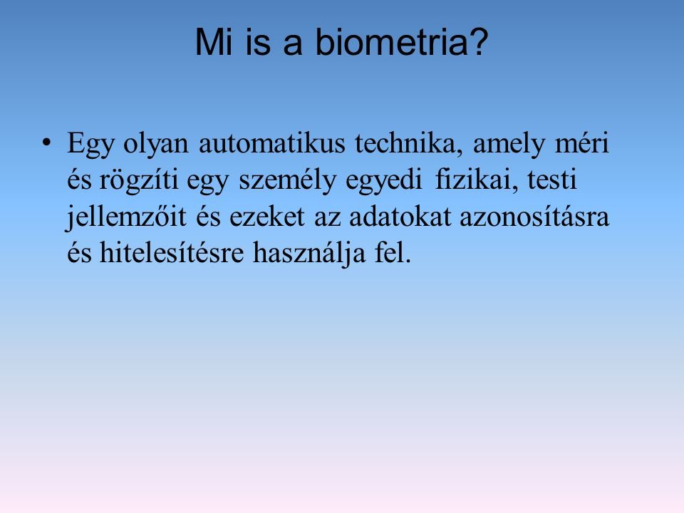 Mi is a biometria