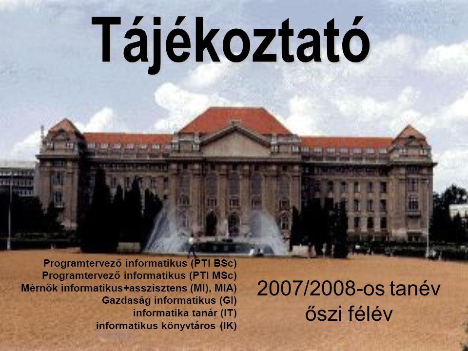 Tájékoztató 2007/2008-os tanév őszi félév