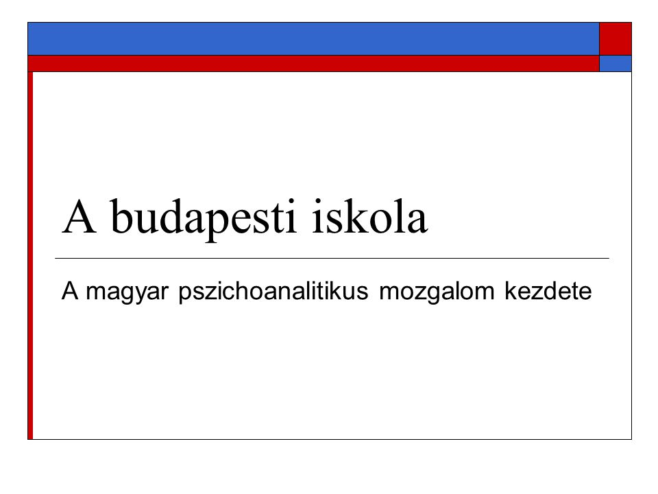 A magyar pszichoanalitikus mozgalom kezdete