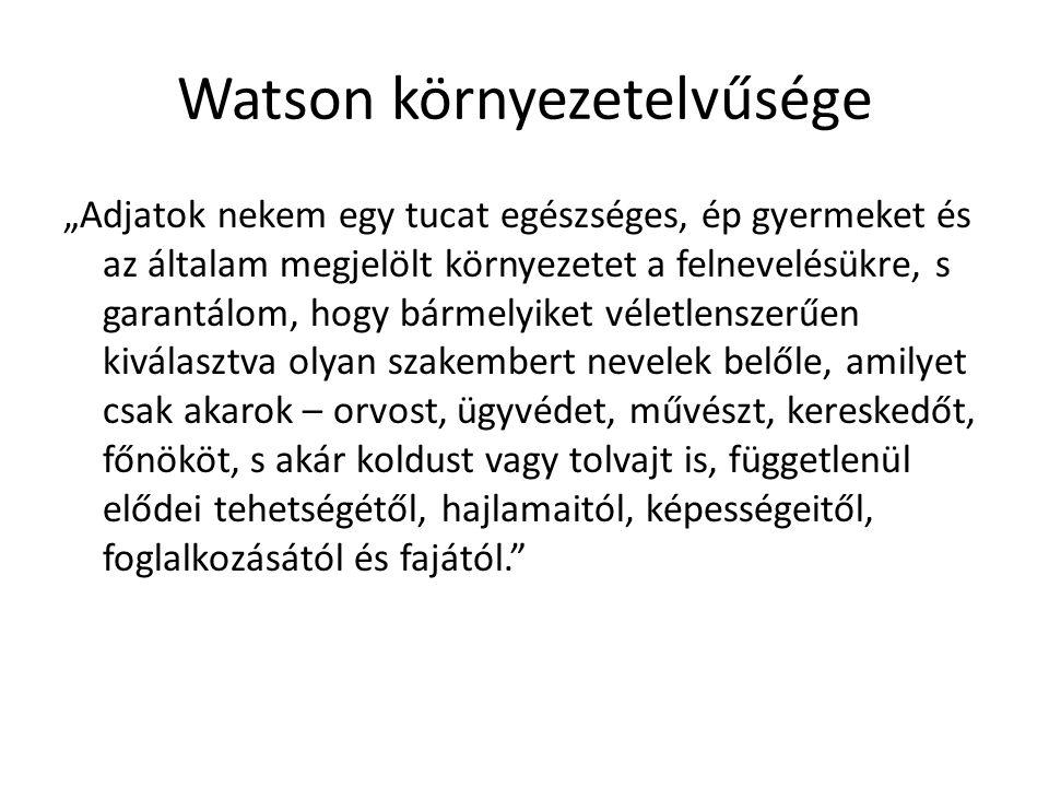 Watson környezetelvűsége