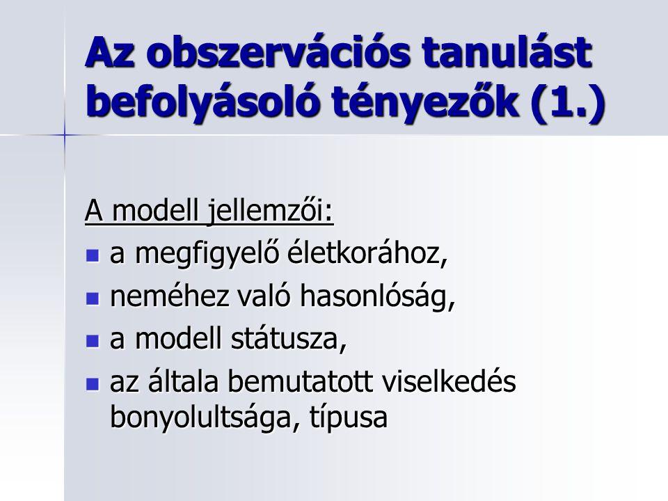 Az obszervációs tanulást befolyásoló tényezők (1.)