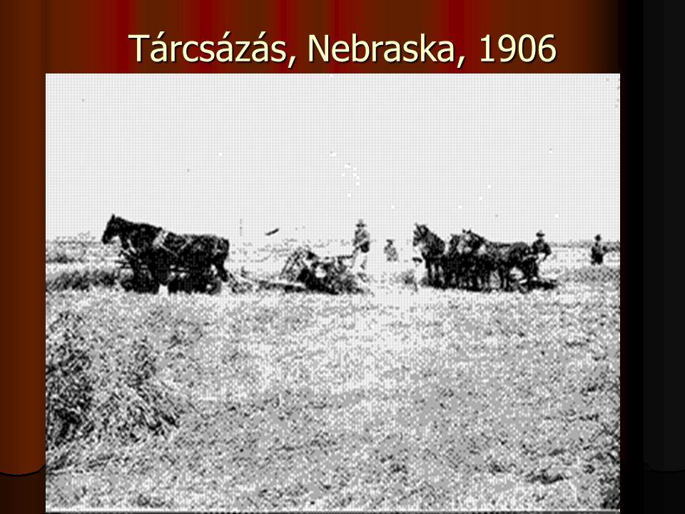 Tárcsázás, Nebraska, 1906