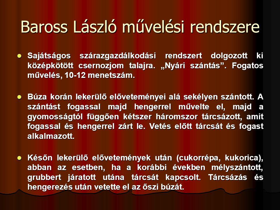 Baross László művelési rendszere
