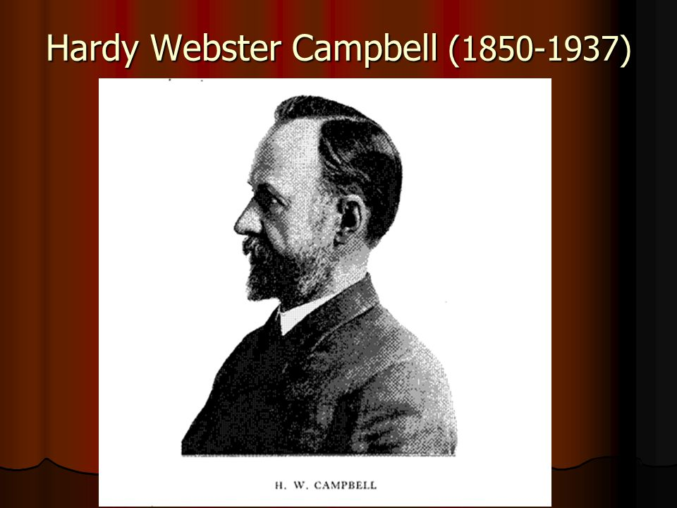 Hardy Webster Campbell ( )