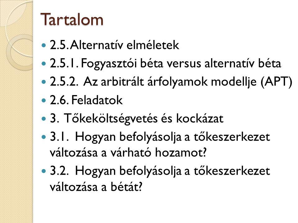 Tartalom 2.5. Alternatív elméletek