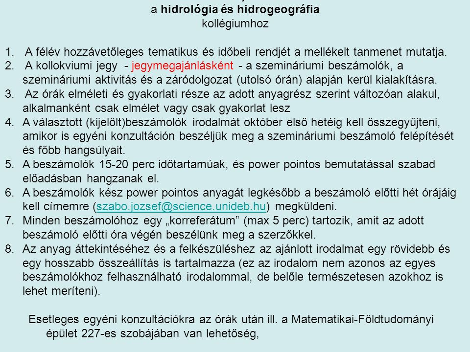 Általános tájékoztató a hidrológia és hidrogeográfia kollégiumhoz