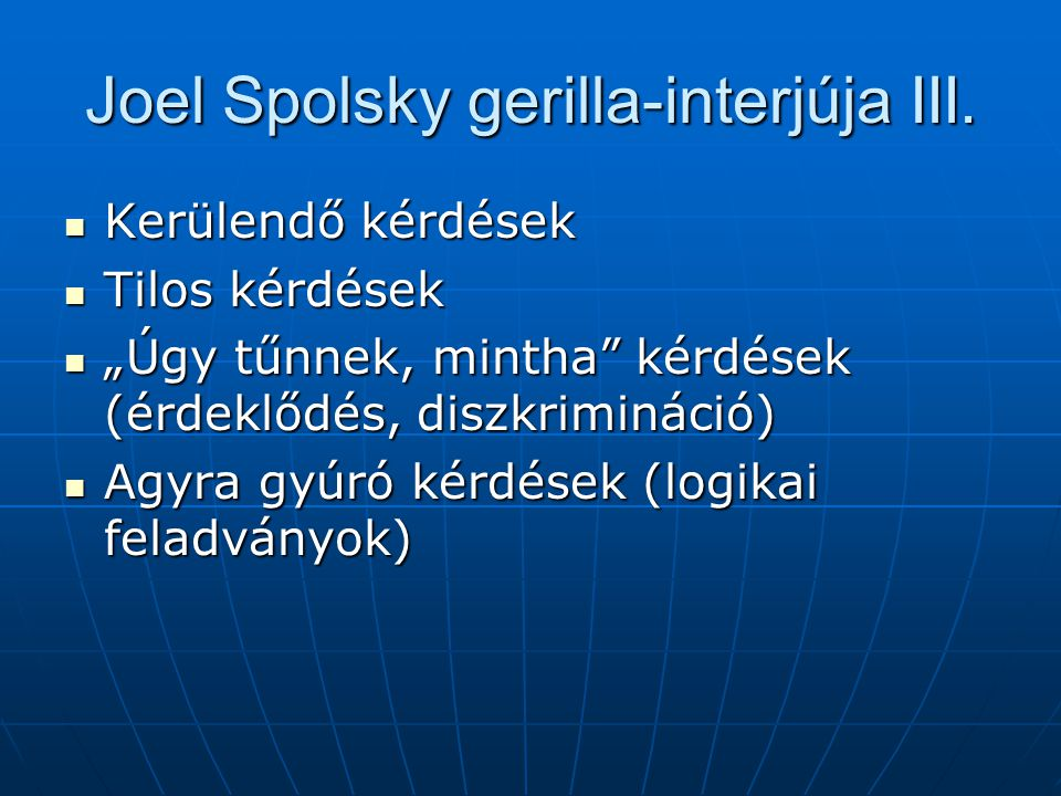 Joel Spolsky gerilla-interjúja III.