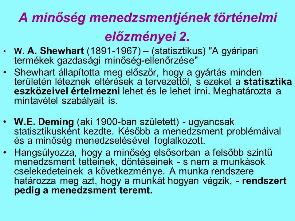 A minőség menedzsmentjének történelmi előzményei 2.