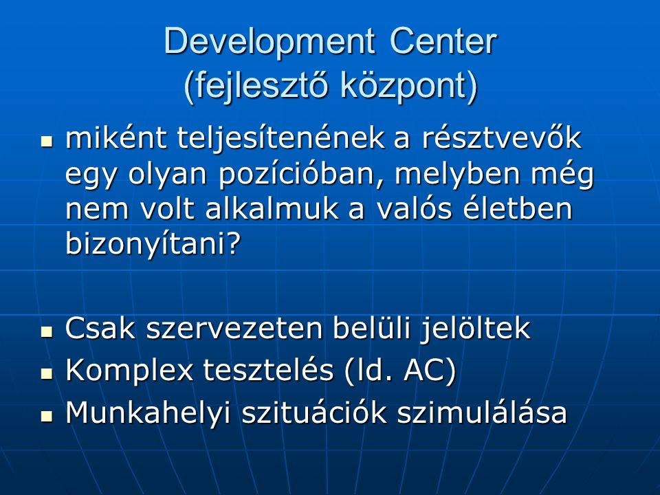 Development Center (fejlesztő központ)