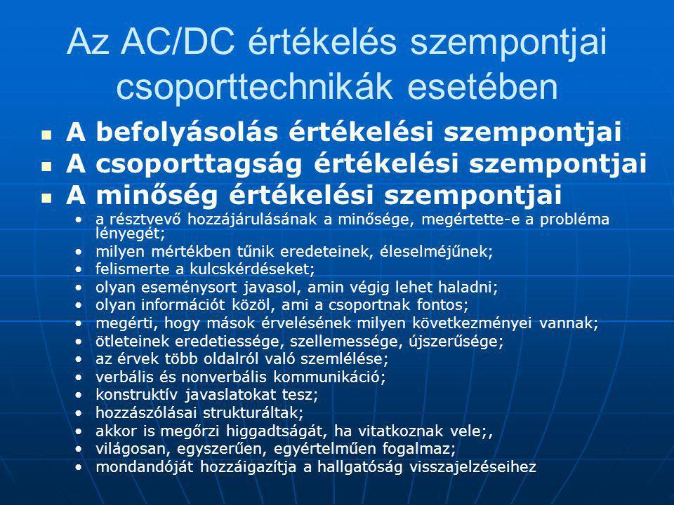 Az AC/DC értékelés szempontjai csoporttechnikák esetében