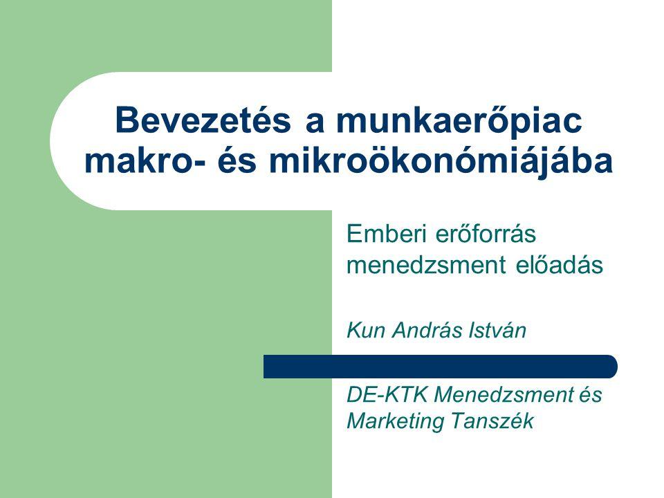 Bevezetés a munkaerőpiac makro- és mikroökonómiájába