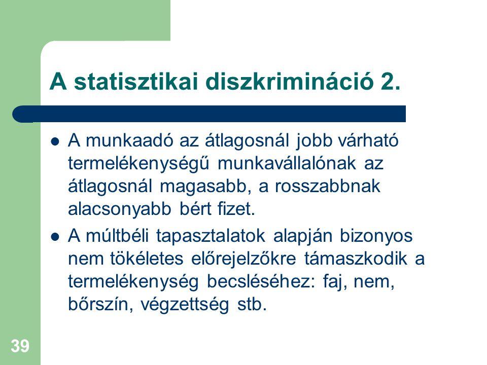 A statisztikai diszkrimináció 2.