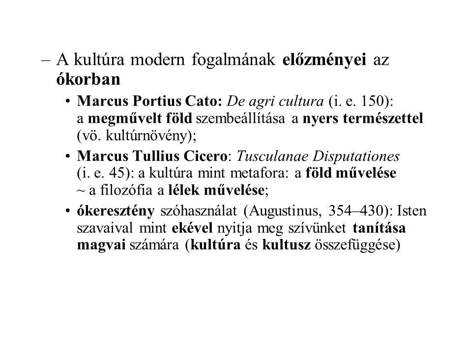 A kultúra modern fogalmának előzményei az ókorban