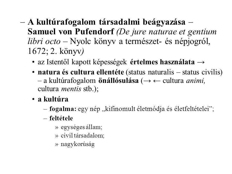 A kultúrafogalom társadalmi beágyazása – Samuel von Pufendorf (De jure naturae et gentium libri octo – Nyolc könyv a természet- és népjogról, 1672; 2. könyv)