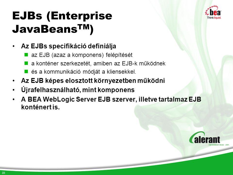 EJBs (Enterprise JavaBeansTM)
