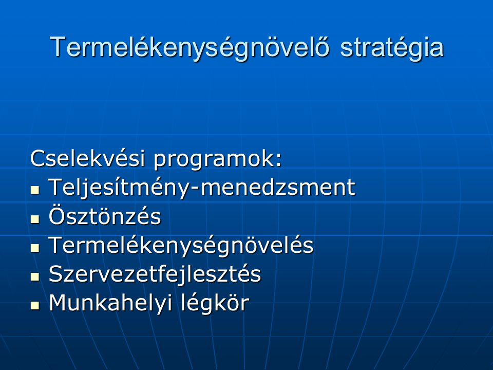 Termelékenységnövelő stratégia