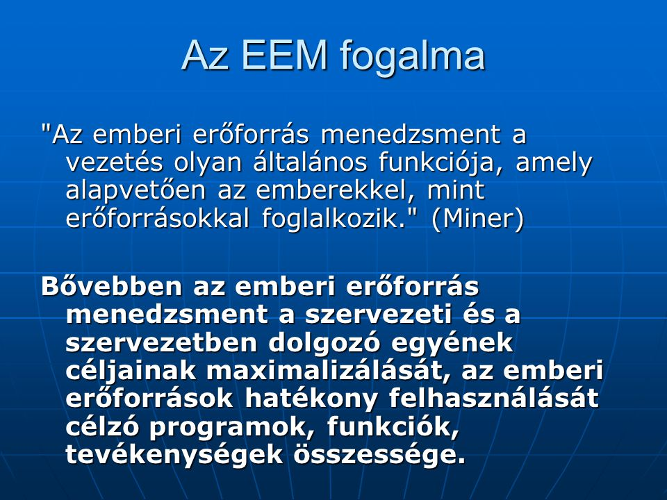 Az EEM fogalma