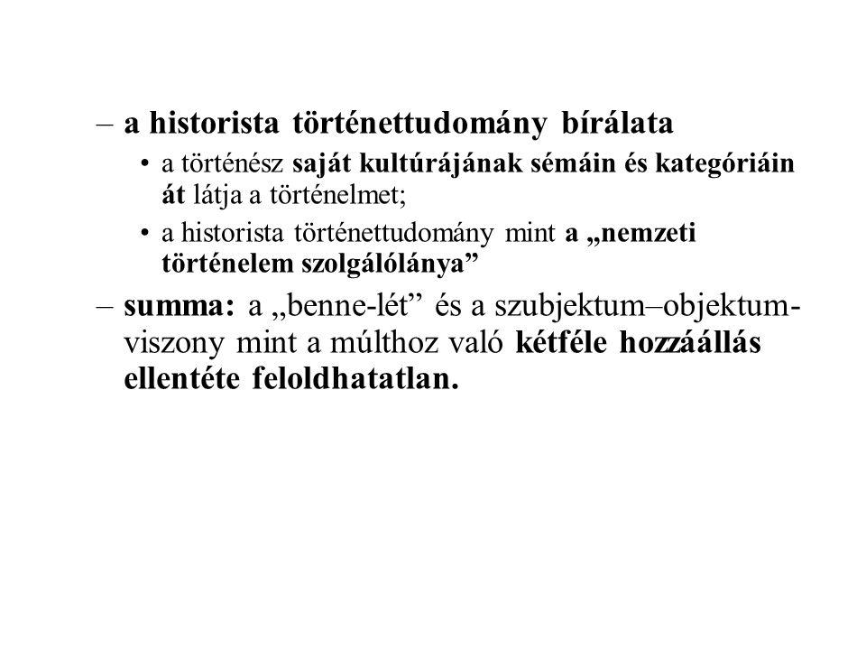a historista történettudomány bírálata