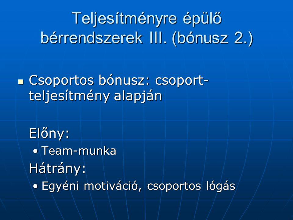 Teljesítményre épülő bérrendszerek III. (bónusz 2.)