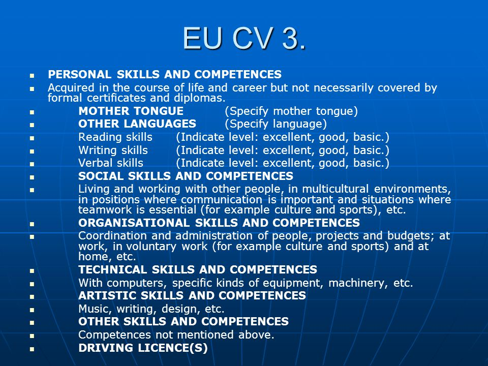 EU CV 3. PERSONAL SKILLS AND COMPETENCES