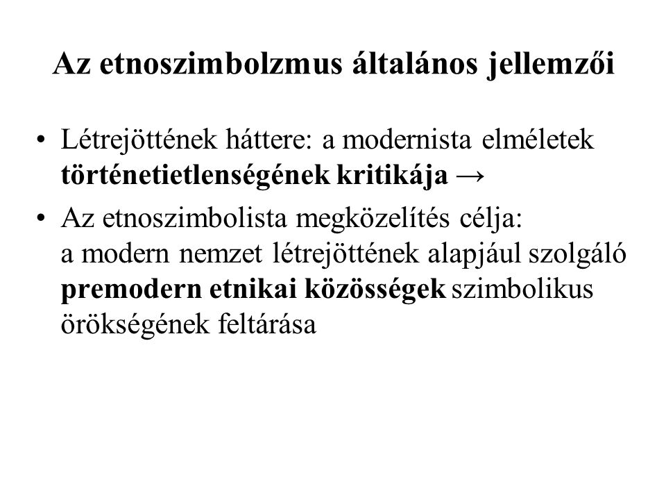 Az etnoszimbolzmus általános jellemzői