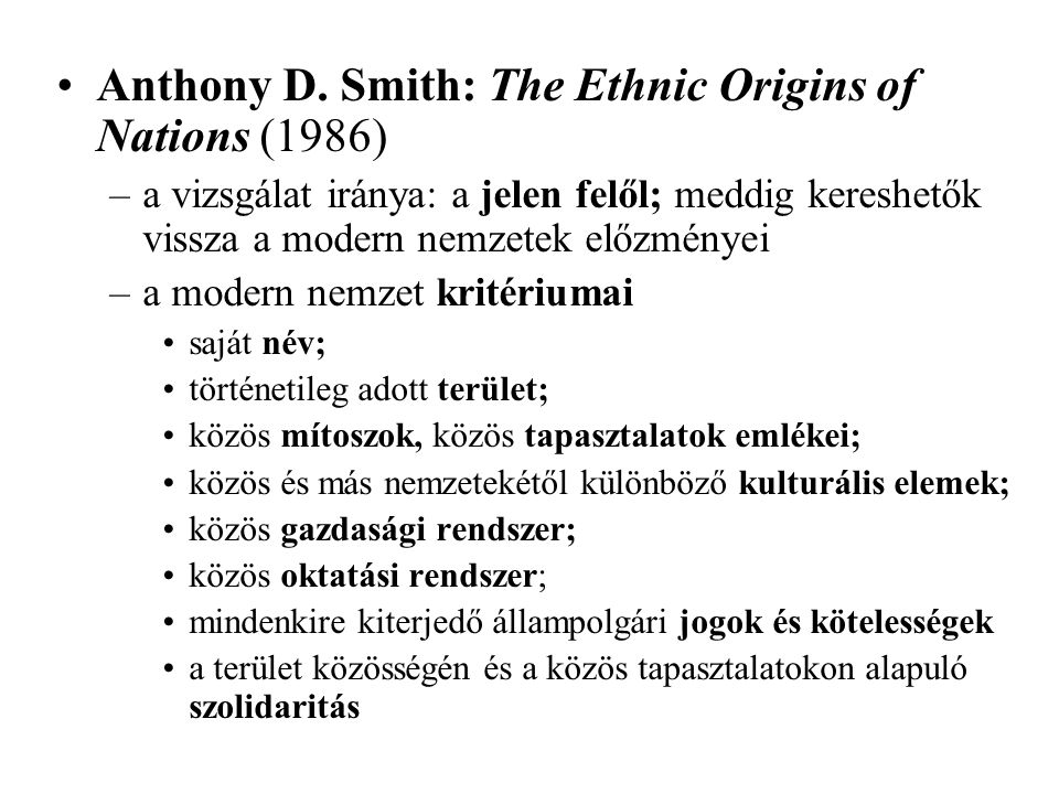 Anthony D. Smith: The Ethnic Origins of Nations (1986)