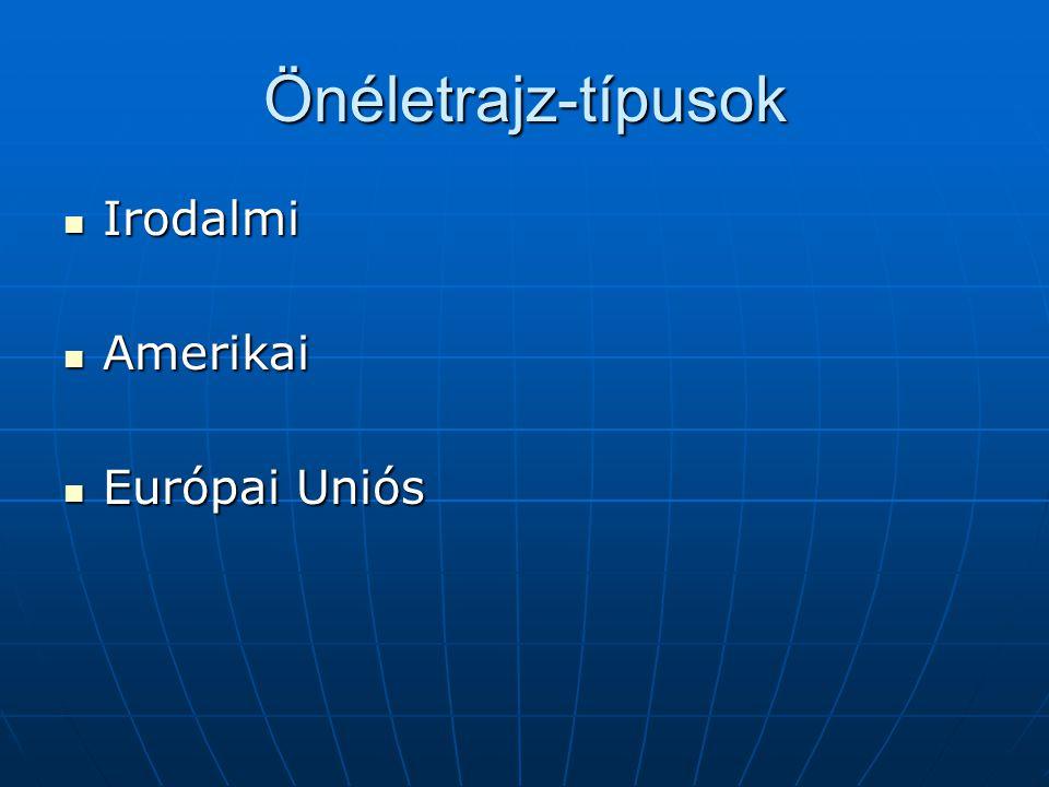 Önéletrajz-típusok Irodalmi Amerikai Európai Uniós