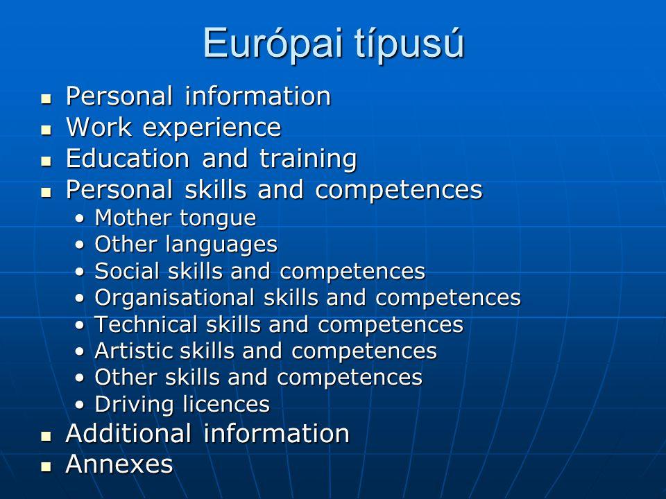 Európai típusú Personal information Work experience