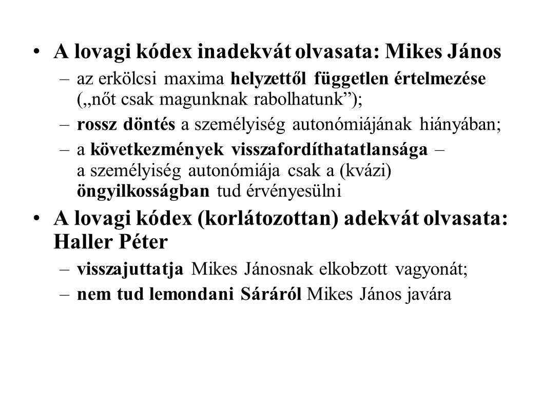 A lovagi kódex inadekvát olvasata: Mikes János