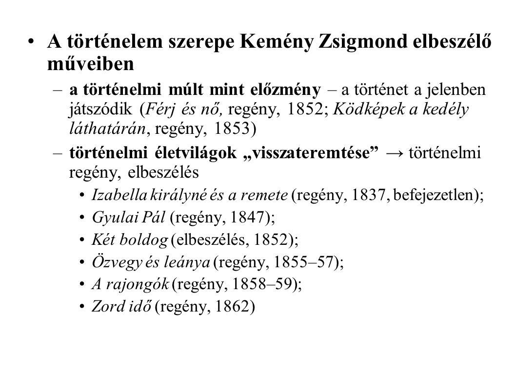 A történelem szerepe Kemény Zsigmond elbeszélő műveiben