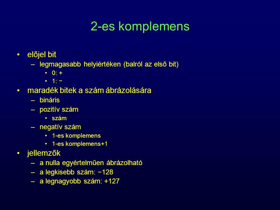 2-es komplemens előjel bit maradék bitek a szám ábrázolására jellemzők