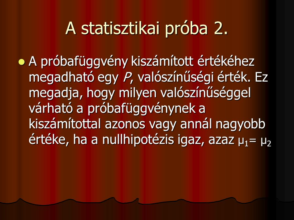A statisztikai próba 2.
