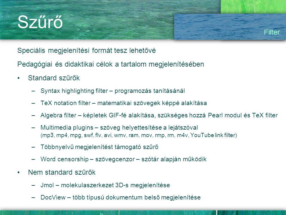 Szűrő Filter Speciális megjelenítési formát tesz lehetővé