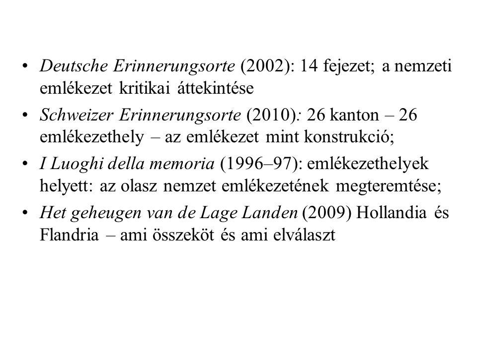 Deutsche Erinnerungsorte (2002): 14 fejezet; a nemzeti emlékezet kritikai áttekintése