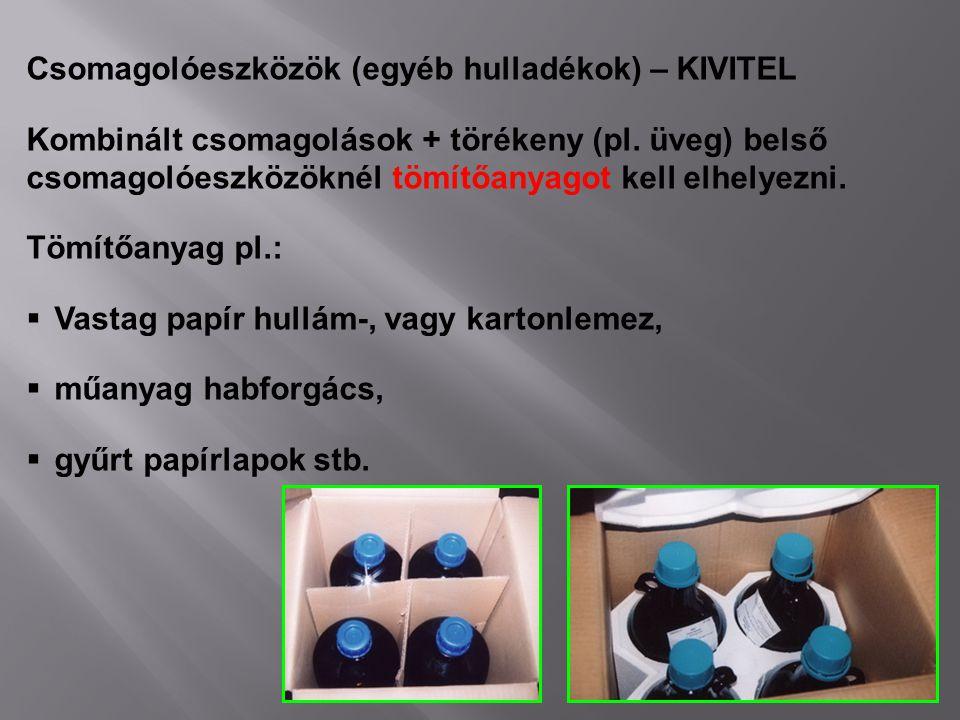 Csomagolóeszközök (egyéb hulladékok) – KIVITEL