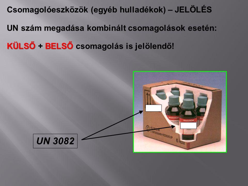 UN 3082 Csomagolóeszközök (egyéb hulladékok) – JELÖLÉS