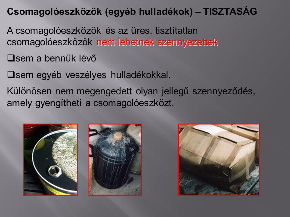 Csomagolóeszközök (egyéb hulladékok) – TISZTASÁG